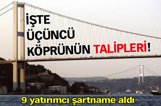 Üçüncü köprünün talipleri